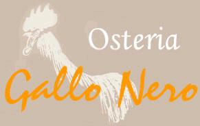 Osteria Gallo Nero: Specialità Nostrane, Paste, Salumi, Formaggi d'Alpe, Selvaggina, Vini DOC